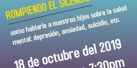Rompiendo el Silencio: como hablarle a nuestros hijos sobre la salud mental tickets