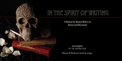 IN THE SPIRIT OF WRITING – A RETREAT FOR WOMEN WRITERS