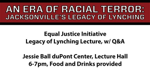 Equal Justice Initiative, Legacy of Lynching Lecture, w/ Q&A