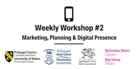 Marketing, Planning & Digital Presence: Weekly Workshop #2 tickets