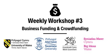 Business Funding & Crowdfunding: Weekly Workshop #3 tickets