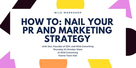 How to: nail your PR and Marketing Strategy tickets