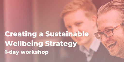 Creating a Sustainable Wellbeing Strategy