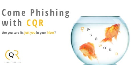 Come Phishing With CQR tickets