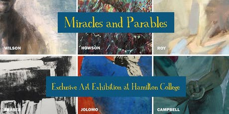 Miracles and Parables - Exclusive Art Exhibition at Hamilton College tickets