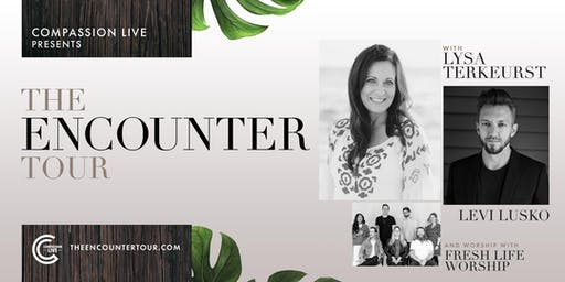 The Encounter Tour  | Rancho Cucamonga, CA