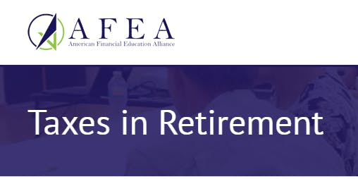 Taxes in Retirement - AFEA