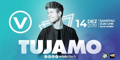 TUJAMO Live @ V-Club Villach Tickets