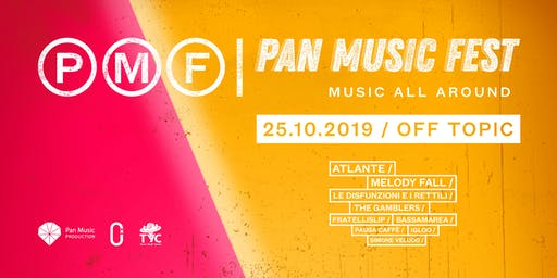 PAN MUSIC FEST / Music all around