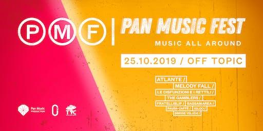 PAN MUSIC FEST / Music all around