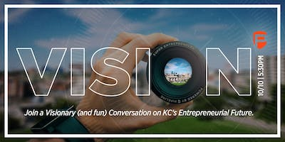 VISION: A Conversation with KC Entrepreneurs on the Future of our Region