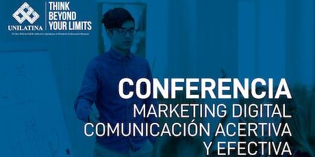 Conferencia Mercadeo - Comunicación asertiva y efectiva. entradas