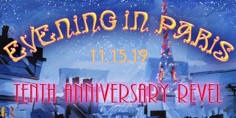 EVENING IN PARIS: 10th Anniversary Revel tickets