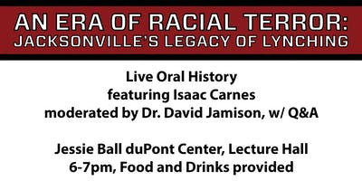 Live Oral History featuring Isaac Carnes and moderated by Dr. David Jamison