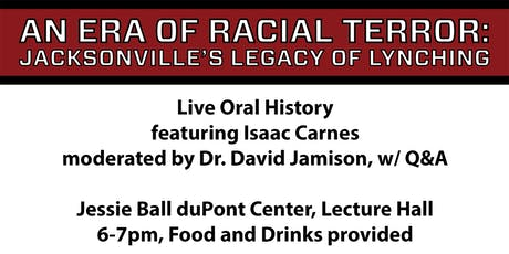 Live Oral History featuring Isaac Carnes and moderated by Dr. David Jamison tickets