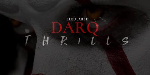 "DARQ THRILLS ""HALLOWEEN PARTY"""