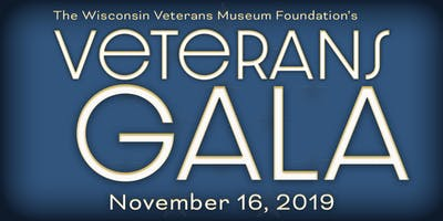 Wisconsin Veterans Museum Foundation Veterans Gala
