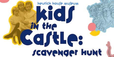Kids in the Castle: Scavenger Hunt  tickets