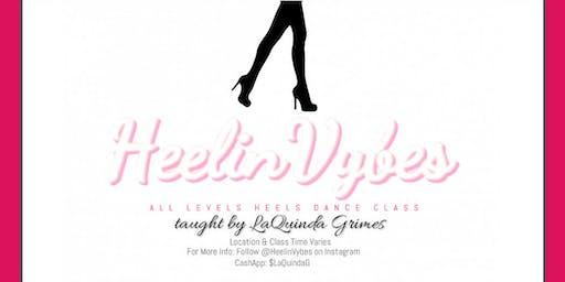 HeelinVybes: Savannah's Hottest Heels Dance Class