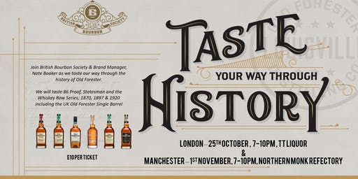 Old Forester - Taste Through History - Manchester