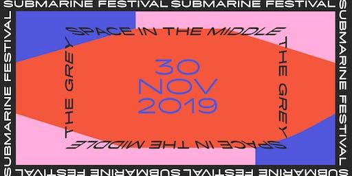 Submarine Festival 2019