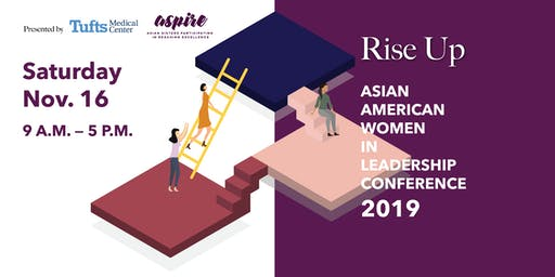 Asian American Women In Leadership (AAWIL) Conference 2019 - Rise Up!