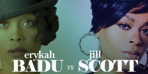 EARGASMS w/ DJ DreWills: Jill Scott vs Erykah Badu