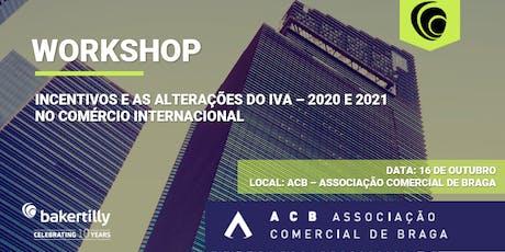 Portugal 2020 e as Alterações do IVA - 20/21-  no Comércio Internacional bilhetes