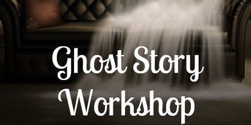 Ghost Story Writing Workshop