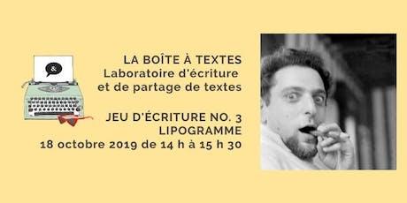 LA BOÎTE À TEXTES - Jeu no. 3 Lipogramme billets