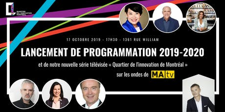 Lancement Programmation et  Série Télé du Quartier de l'innovation billets