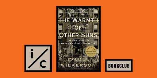 I/C Book Club: The Warmth of Other Suns