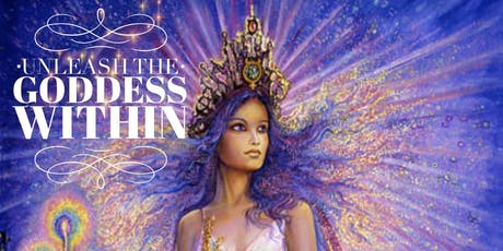 Unleash The Inner Goddess Within tickets