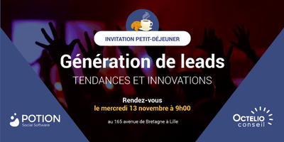 [PETIT-DÉJEUNER LILLE] Génération de leads : Tendances et Innovations