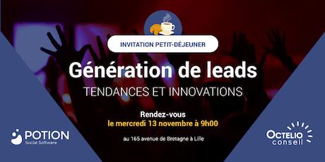 [PETIT-DÉJEUNER LILLE] Génération de leads : Tendances et Innovations billets