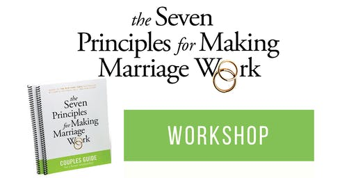 Couples Workshop: 7 Principles for Making Marriage Work