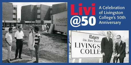 Livi at 50: A Celebration of Livingston College's 50th Anniversary tickets