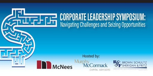 Corporate Leadership Symposium: Navigating Challenges/Seizing Opportunities