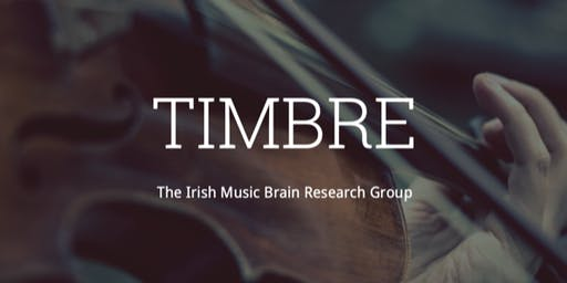 TIMBRE Launch Event: The Irish Music Brain Research Group