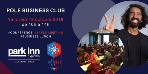 Pôle Business Club I vendredi 18 octobre 2019