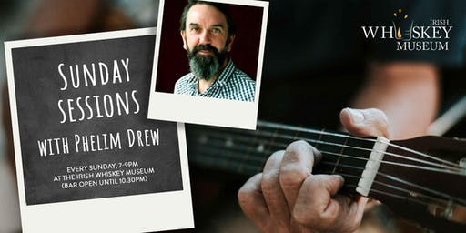 Whiskey Weekends: Sunday Sessions with Phelim Drew