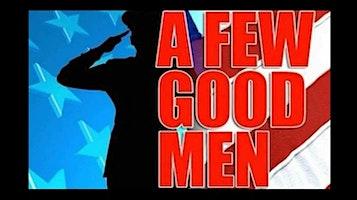 """""""A Few Good Men"""""""