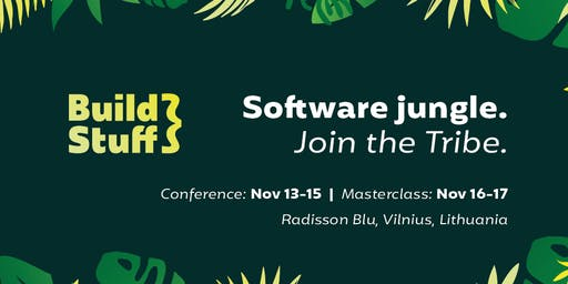 "Software Development Conference ""BUILD STUFF 2019"" Lithuania"