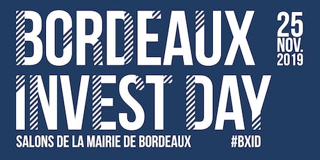 Bordeaux Invest Day billets