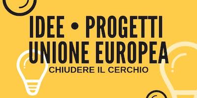 Idee - Progetti - Unione europea
