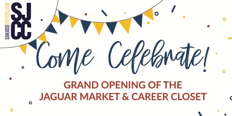 Grand Opening of the Jaguar Market & Career Closet tickets