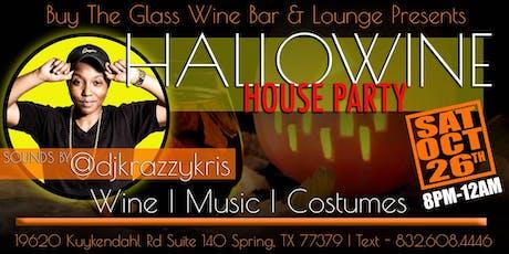 Hallo-Wine House Party | w/ DJ Krazzy Kris tickets