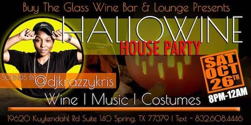 Hallo-Wine House Party | w/ DJ Krazzy Kris