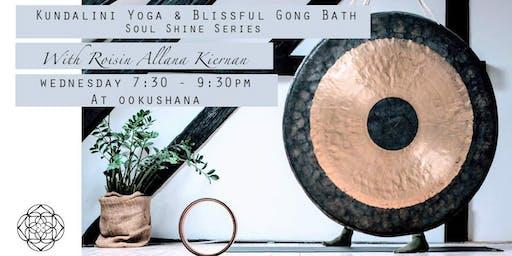 Week Four: Kundalini Yoga & Blissful Gong Bath: Soul Shine Series