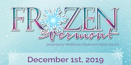 Frozen in Vermont (Early Show) tickets
